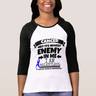 Colon Cancer Met Its Worst Enemy in Me T-Shirt