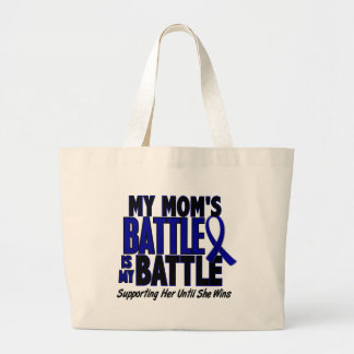 Colon Cancer MY BATTLE TOO 1 Mom Tote Bag
