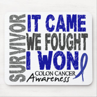 Colon Cancer Survivor It Came We Fought I Won Mouse Pad