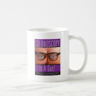 Colonoscopy Is A Gas! Coffee Mug