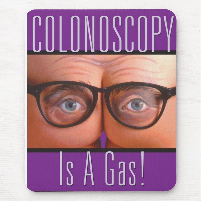 Colonoscopy Is A Gas Mousepad