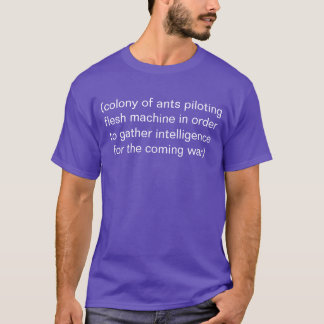 colony of ants T-Shirt