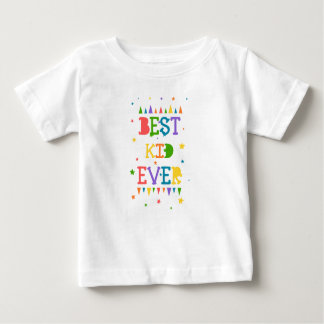 """Color full star with quote """" Best Kid ever"""" Baby T-Shirt"""