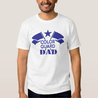 Color Guard Dad Shirts