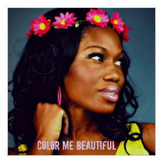 """Color Me Beautiful"" Poster"