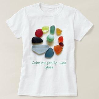 Color me pretty - sea glass tshirts