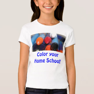 Color your Home School! T Shirt