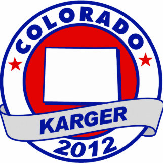 Colorado Fred Karger Acrylic Cut Out