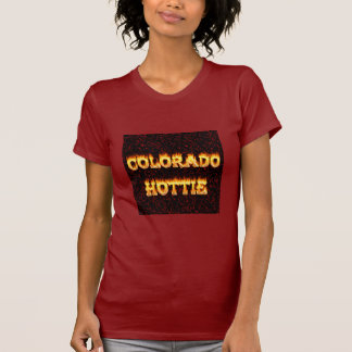 Colorado Hottie Fire and Flames T Shirts