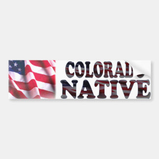 Colorado Native Bumper Sticker