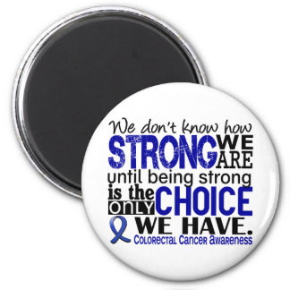 Colorectal Cancer How Strong We Are Magnet