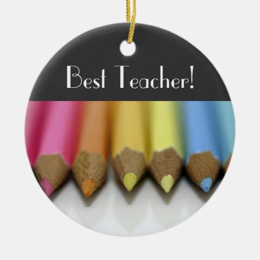 Colored Pencils - Best Teacher! - ornament
