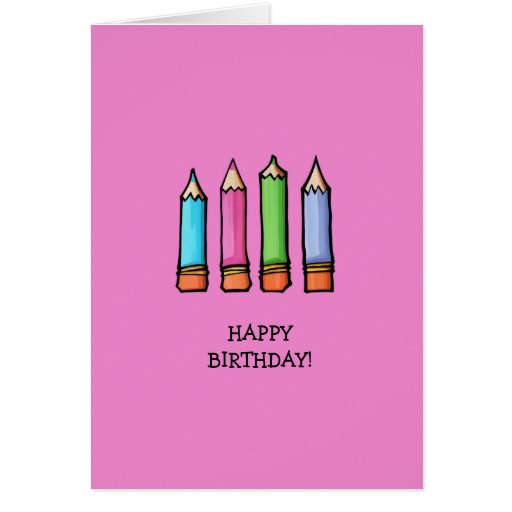 Colored Pencils pink Birthday Card