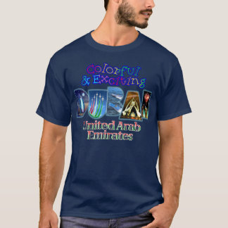 Colorful and Exciting Dubai T-Shirt