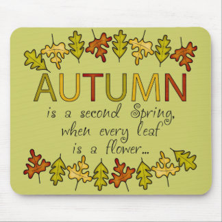 Colorful Autumn Leaves And Phrase Mouse Pad