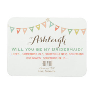 Colorful Bunting Will You Be My Bridesmaid? Magnet