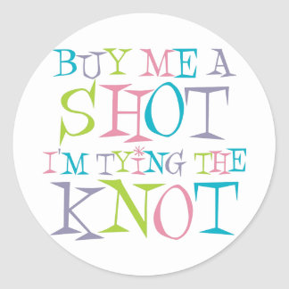 Colorful Buy Me A Shot Round Sticker