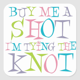 Colorful Buy Me A Shot Square Stickers