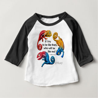 Colorful Chameleon Character & Quote Baby T-Shirt