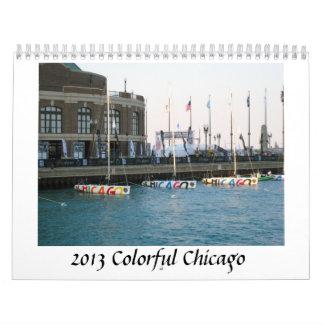 Colorful Chicago 2013 Calendar