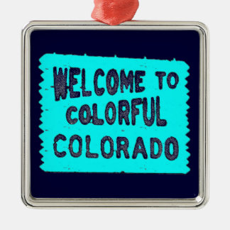 Colorful Colorado teal welcome sign Christmas Ornament