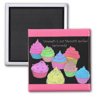 Colorful Cupcakes Magnet ~ Stressed is Desserts