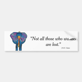 Colorful Elephant and quote Bumper Sticker