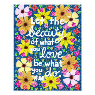 Colorful Floral Inspiring Quote Typography Photo Print