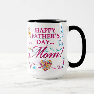 Colorful Happy Fathers Day Mom Mug