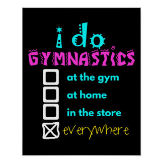 Colorful - I Do Gymnastics Everywhere Poster