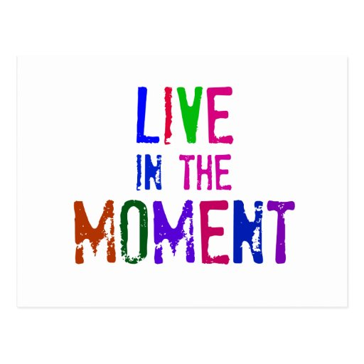 Colorful Live in the Moment Quote Typography Post Card