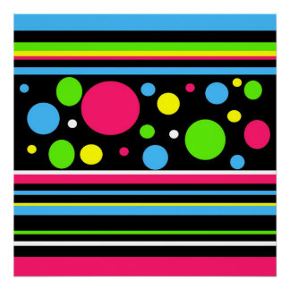 Colorful Neon Stripes Polka Dots Pink Teal Lime Poster