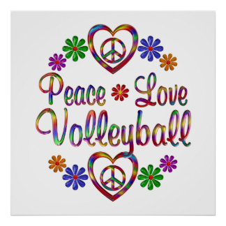 Colorful Peace Love Volleyball Posters