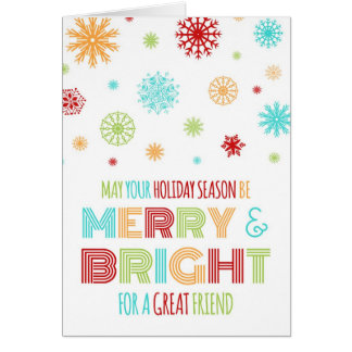 Colorful Snowflakes Friend Merry & Bright Card