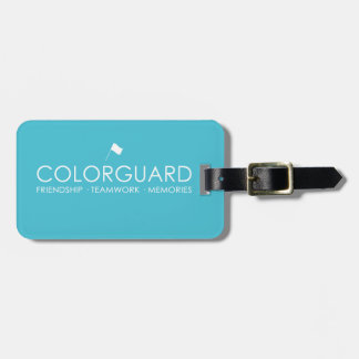Colorguard: Friendship Teamwork Memories Luggage Tag