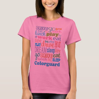 Colorguard Member Gift For Woman T-Shirt