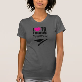 "Colorguard T-Shirt, ""I Love To Throw Things T-Shirt"