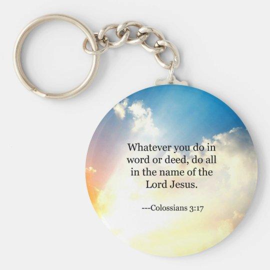Colossian 3:17, Christian Bible Scripture Basic Round Button Key Ring