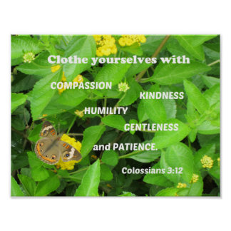 Colossians 3:12 Clothe yourselves with compassion Poster