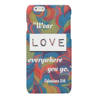 Colossians 3:14 iPhone 6 case iPhone 6 Plus Case
