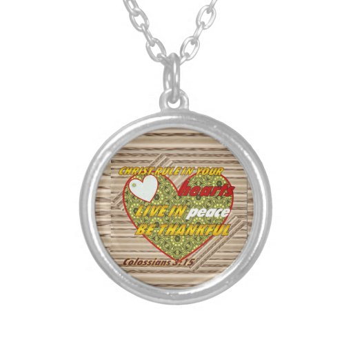Colossians 3:15 Very nice Neckace Round Pendant Necklace