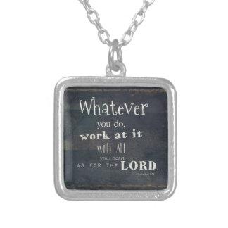 Colossians 3:23 Bible Verse, Scripture art Necklaces