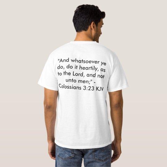 Colossians 3:23 KJV White T-Shirt