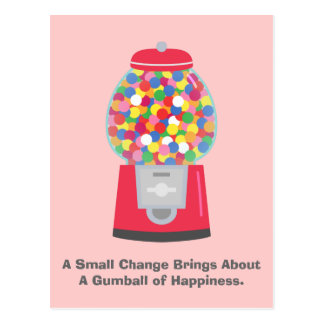 Colouful Gumball Machine Pun Quote on Change Postcard
