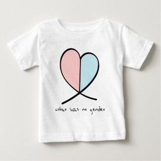 Colour Has No Gender Baby T-Shirt