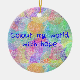 Colour My World Ornament