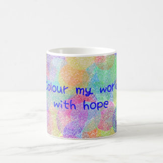 Colour My World With Hope Mug
