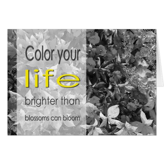 Colour Your Life Notecard (blank inside)