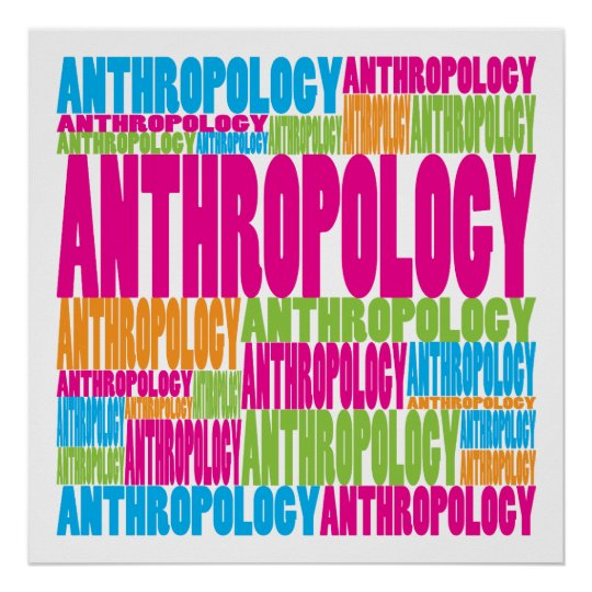 Colourful Anthropology Poster