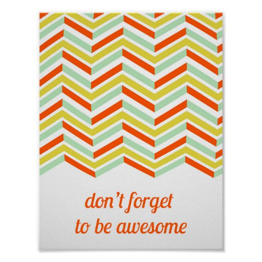 Colourful Be Awesome Poster